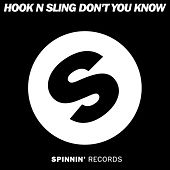 Don't You Know von Hook N Sling