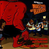 Urban Legends von Masters Of Illusion