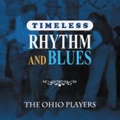 Timeless Rhythm & Blues: The Ohio Players von Ohio Players
