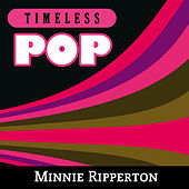 Timeless Pop: Minnie Ripperton by Minnie Riperton