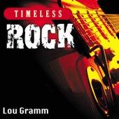 Timeless Rock: Lou Gramm de Lou Gramm
