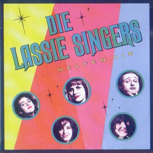 Die Lassie Singers Helfen Dir by Lassie Singers