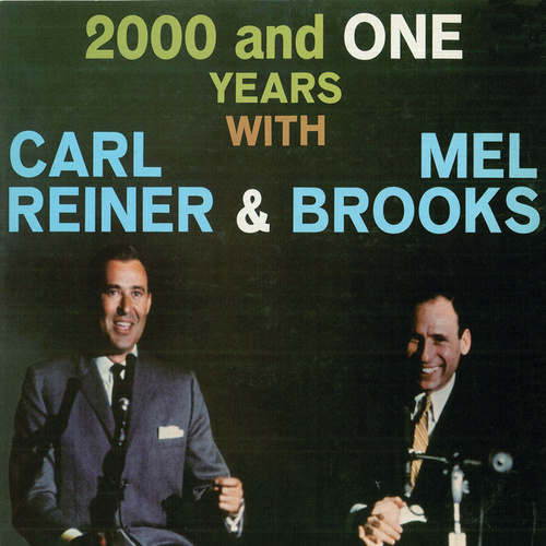 2000 and One Years With... by Mel Brooks/Carl Reiner