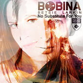 No Substitute for You [Remixes] by Bobina