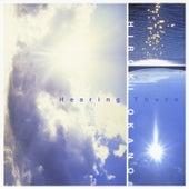 Hearing There by Hiroki Okano