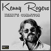 Kenny's Condition von Kenny Rogers
