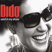 Dance Vault Mixes - Sand In My Shoes/Don't Leave Home de Dido