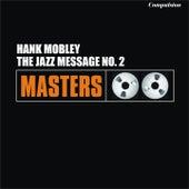 The Jazz Message No.2 von Hank Mobley