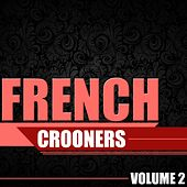 French Crooners, Vol. 2 de Various Artists