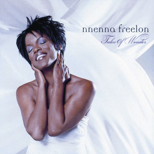 Tales Of Wonder by Nnenna Freelon