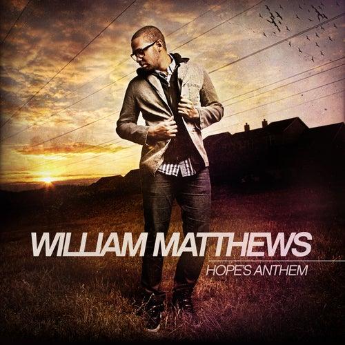 Hope's Anthem by William Matthews