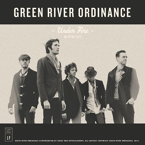 Under Fire by Green River Ordinance