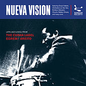 Nueva Vision - Latin Jazz & Soul From The Cuban Label EGREM / AREITO de Various Artists
