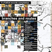 Branches and Routes by Various Artists