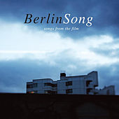 Berlinsong (The Soundtrack) von Various Artists