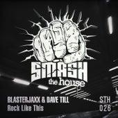 Rock Like This von BlasterJaxx
