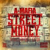 Street Money by A-Mafia