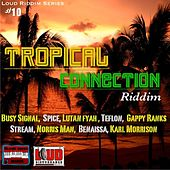 Tropical Connection Riddim de Various Artists