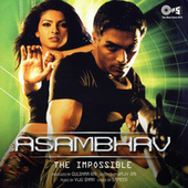 Asambhav (Original Motion Picture Soundtrack) by Various Artists