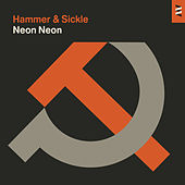 Hammer & Sickle - EP by Neon Neon