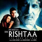 Ek Rishtaa (Original Motion Picture Soundtrack) by Various Artists