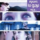 Kyun... Ho Gaya Na (Original Motion Picture Soundtrack) by Various Artists