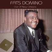 Fats Domino Out of New Orleans by Fats Domino