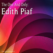 The One and Only: Edith Piaf de Edith Piaf