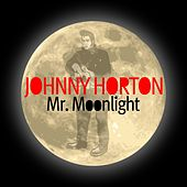 Mr. Moonlight de Johnny Horton