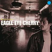 Desireless by Eagle-Eye Cherry