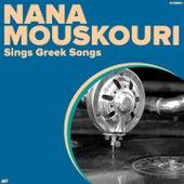 Sings Greek Songs von Nana Mouskouri