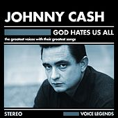 God Hates Us All von Johnny Cash