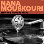 My Name Is Nana Mouskouri von Nana Mouskouri