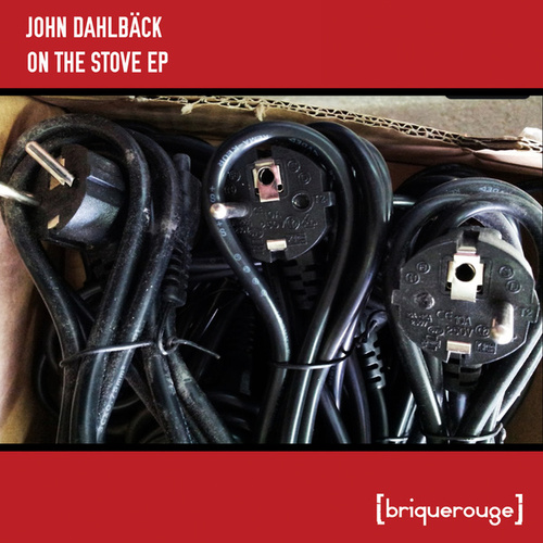On The Stove ep by John Dahlbäck