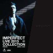 Imperfect Live 2013 Collection de Chau Pak Ho