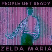 Zelda Maria EP by People Get Ready
