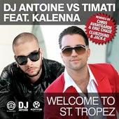 Welcome to St. Tropez (Remixes) de DJ Antoine