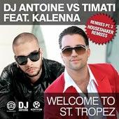 Welcome to St. Tropez (Remixes Part 2) de DJ Antoine