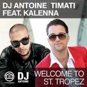 Welcome to St. Tropez de DJ Antoine