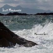 Mermaid Girl by Scott MacDonald