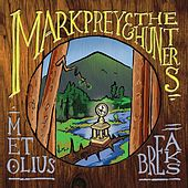 Metolius Breaks by Mark Prey and the Hunters