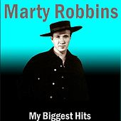 The Biggest Hits by Marty Robbins