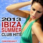 Ibiza Summer Club Hits 2013 by CDM Project