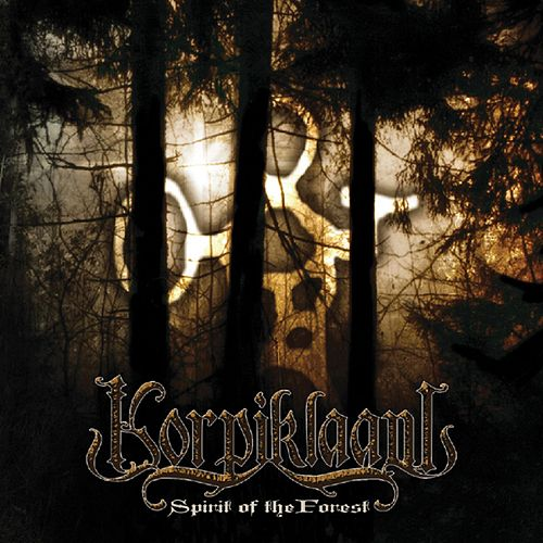 Spirit Of The Forest by Korpiklaani
