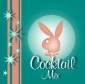 Playboy Jazz: Cocktail Mix von Various Artists