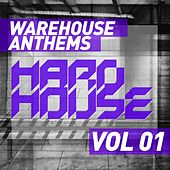 Warehouse Anthems: Hard House Vol. 1 - EP by Various Artists