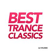 Best Trance Classics - EP by Various Artists