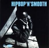 Hip Bop 'N' Smooth by Various Artists