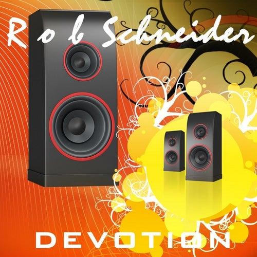 Devotion by Rob Schneider