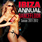 Ibiza Annual Dancefloor Saison 2011 - 2012 de Various Artists